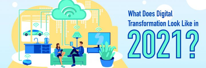 digital transformation 2021
